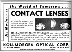 In the 1930s, contact lenses were advertised as a gee-whiz replacement for glasses. However, complications were common and fitting more complex.