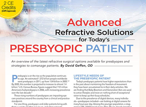 Advanced Refractive Solutions for Today's Presbyopic Patient