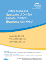 Treating Signs and Symptoms of Dry Eye Disease: Practical Experience with Xiidra - November 2017