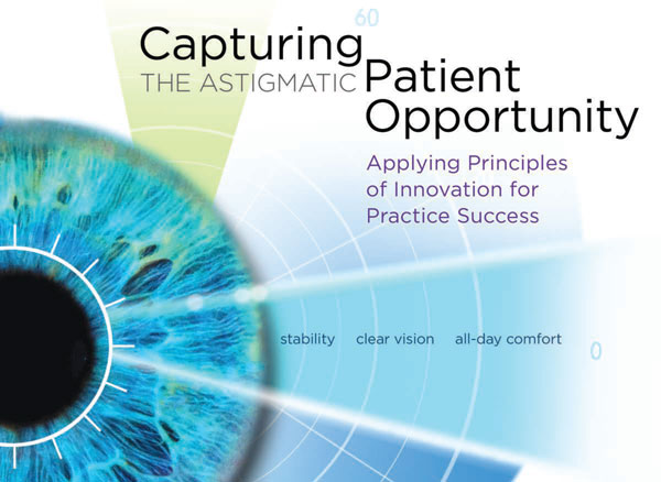 Capturing the Astigmatic Patient Opportunity