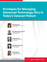 Managing Advanced IOLs in Today's Cataract Patient. Sponsored by Johnson & Johnson Vision