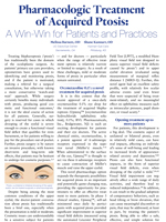 Pharmacologic Treatment of Acquired Ptosis: A Win-Win for Patients and Practices