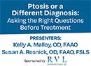 VIDEO: Ptosis or a Different Diagnosis: Asking the Right Questions Before Treatment